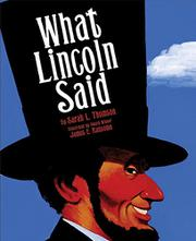 WHAT LINCOLN SAID by Sarah L. Thomson
