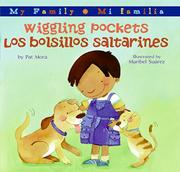 WIGGLING POCKETS/LOS BOLSILLOS SALTARINES  by Pat Mora