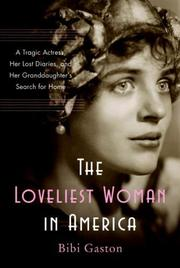THE LOVELIEST WOMAN IN AMERICA by Bibi Gaston