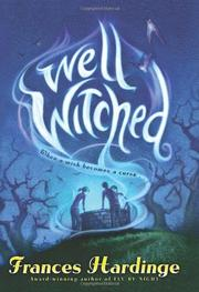 WELL WITCHED by Frances Hardinge