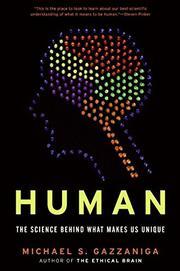 HUMAN by Michael S. Gazzaniga