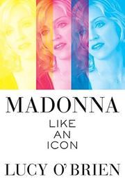 MADONNA by Lucy O'Brien