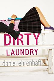 DIRTY LAUNDRY by Daniel Ehrenhaft