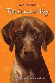THE LEANIN' DOG by K.A. Nuzum