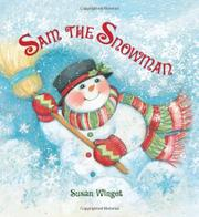 SAM THE SNOWMAN by Susan Winget