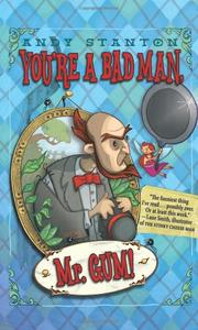 Book Cover for YOU'RE A BAD MAN, MR. GUM!