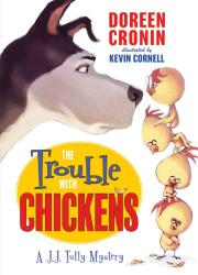 Cover art for THE TROUBLE WITH CHICKENS