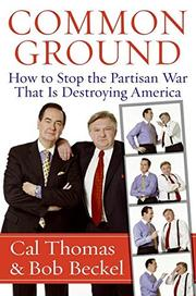 COMMON GROUND by Bob Beckel
