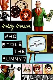 WHO STOLE THE FUNNY? by Robby Benson