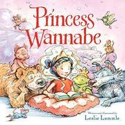 PRINCESS WANNABE by Leslie Lammle