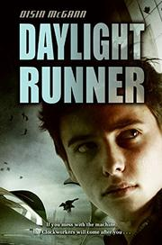 DAYLIGHT RUNNER by Oisín McGann