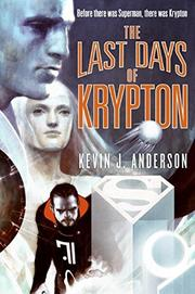 Cover art for THE LAST DAYS OF KRYPTON