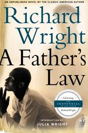 A FATHER'S LAW by Richard Wright