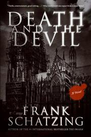 DEATH AND THE DEVIL by Frank Schatzing