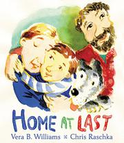 HOME AT LAST by Vera B.  Williams