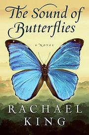 THE SOUND OF BUTTERFILES by Rachael King
