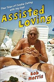ASSISTED LOVING by Bob Morris