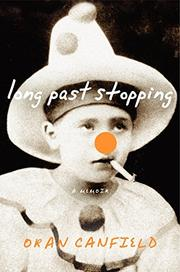 LONG PAST STOPPING by Oran Canfield