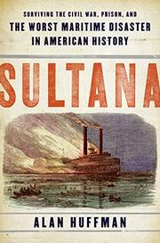 SULTANA by Alan Huffman