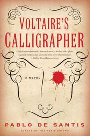 VOLTAIRE'S CALLIGRAPHER by Pablo De Santis
