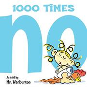 1000 TIMES NO by Tom Warburton
