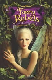 FAERY REBELS by R.J.  Anderson
