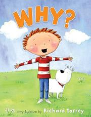 WHY? by Richard Torrey