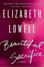 BEAUTIFUL SACRIFICE by Elizabeth Lowell