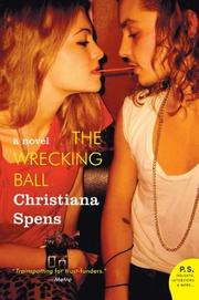 THE WRECKING BALL by Christiana Spens