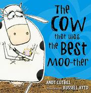 Book Cover for THE COW THAT WAS THE BEST MOO-THER