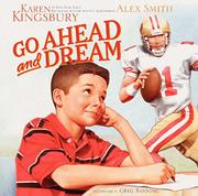 GO AHEAD AND DREAM by Karen Kingsbury