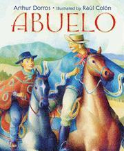 ABUELO by Arthur Dorros