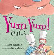 YUM YUM! by Mara Bergman