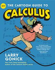 THE CARTOON GUIDE TO CALCULUS by Larry Gonick
