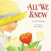 ALL WE KNOW by Linda Ashman