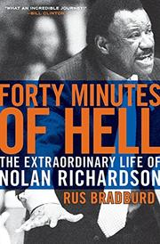 FORTY MINUTES OF HELL by Rus Bradburd