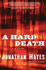 A HARD DEATH by Jonathan Hayes
