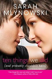Cover art for TEN THINGS WE DID (AND PROBABLY SHOULDN'T HAVE)