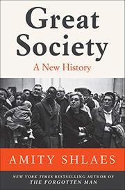 GREAT SOCIETY by Amity Shlaes