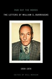 RUB OUT THE WORDS by William S. Burroughs