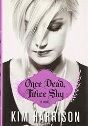 Cover art for ONCE DEAD, TWICE SHY