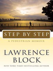 STEP BY STEP by Lawrence Block