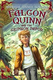 FALCON QUINN AND THE CRIMSON VAPOR by Jennifer Finney Boylan