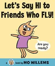 Cover art for LET'S SAY HI TO FRIENDS WHO FLY!