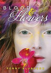 Book Cover for BLOOD AND FLOWERS