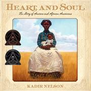 HEART AND SOUL by Kadir Nelson