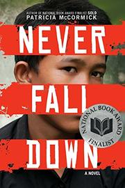 NEVER FALL DOWN by Patrica McCormick