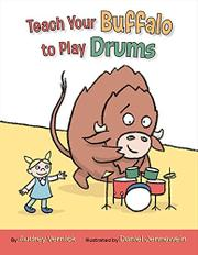 Book Cover for TEACH YOUR BUFFALO TO PLAY DRUMS