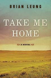 TAKE ME HOME by Brian Leung