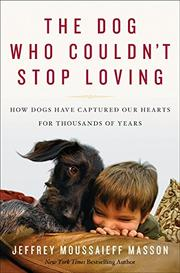 Cover art for THE DOG WHO COULDN'T STOP LOVING